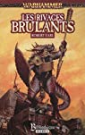Warhammer - Les Rivages Brûlants par Earl