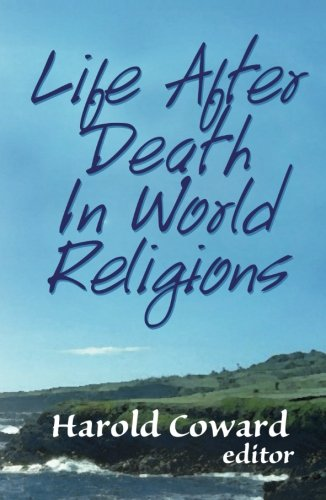 Life After Death in World Religions (Faith Meets Faith) (Faith Meets Faith Series)