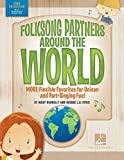 Folksong Partners Around the World: More Flexible Favorites for Unison and Part-Singing Fun