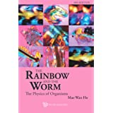 The Rainbow and the Worm:The Physics of Organisms