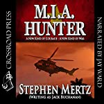 M.I.A. Hunter | Jack Buchanan,Stephen Mertz