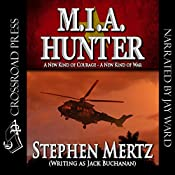 M.I.A. Hunter | Jack Buchanan, Stephen Mertz