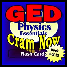 GED Prep Test PHYSICS Flash Cards--CRAM NOW!--GED Exam Review Book & Study Guide (GED Cram Now! 4)