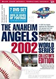 The Anaheim Angels 2002 World Series Collectors Edition by A&E Entertainment by Major League Baseball