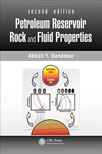 Petroleum Fluids (Petroleum Reservoir Rock and Fluid Properties, Second Edition)