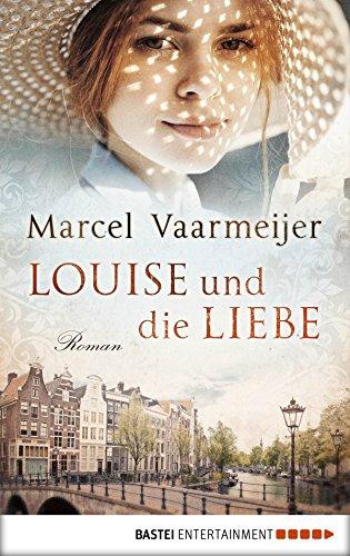 Louise und die Liebe: Roman (German Edition)
