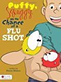 Puffy, Squiggy, and the Chance of a Flu Shot, Mandy Mickem, 1617396702