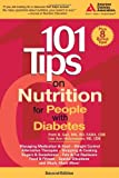 101 Tips on Nutrition for People with Diabetes, Patti B. Geil and Lea Ann Holzmeister, 1580402542