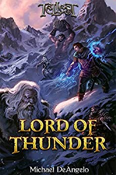 Lord of Thunder (Thunderfury Book 2) by [DeAngelo, Michael]