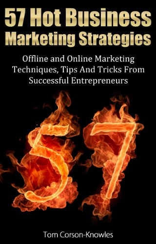 57 Hot Business Marketing Strategies by Tom Corson-Knowles ebook deal