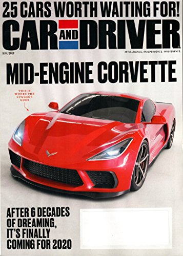 Car and Driver Magazine May 2018 | Mid-Engine Corvette -