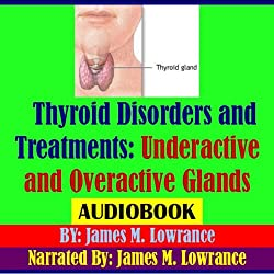 Thyroid Disorders and Treatments