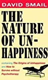 img - for The Nature of Unhappiness, containing The Origins of Unhappiness, and How to Survive without Psychotherapy book / textbook / text book