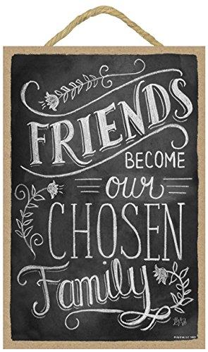 SJT ENTERPRISES, INC. Friends Become Our Chosen Family 7