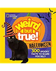 Weird But True Halloween: 300 Spooky Facts to Scare You Silly