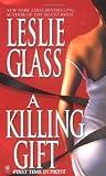 A Killing Gift, Leslie Glass, 0451410912