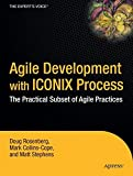 Agile Development with ICONIX Process: People, Process, and Pragmatism