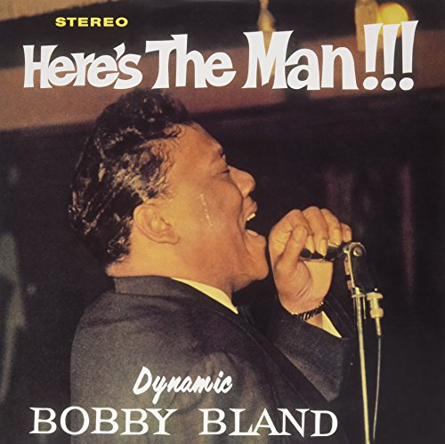 Here's The Man (Bobby Blue Bland Two Steps From The Blues)