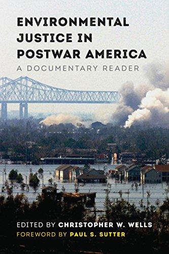 Environmental Justice in Postwar America: A Documentary Reader (Weyerhaeuser Environmental  Classics)