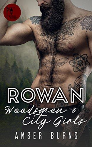 Rowan: Woodsmen and City -