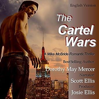 Amazon.com: The Cartel Wars: A Mike McBride Novel, Book 4 ...