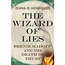 Diana B. Henriques'sThe Wizard of Lies [Hardcover]2011