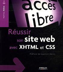 Réussir son site web avec XHTML et CSS par Nebra