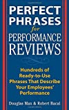 img - for Perfect Phrases for Performance Reviews : Hundreds of Ready-to-Use Phrases That Describe Your Employees' Performance by Douglas Max (2002-11-11) book / textbook / text book