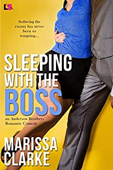 Sleeping with the Boss (Anderson Brothers series) by [Clarke, Marissa]