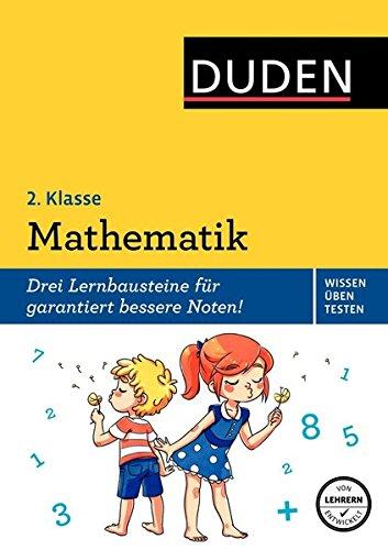 Wissen - Üben - Testen: Mathematik 2. Klasse (Duden - Einfach klasse)