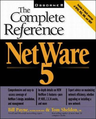 Novell Netware 5 (The Complete Reference) by William Payne (1999-02-01) by McGraw-Hill Inc.,US
