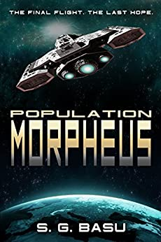 Population Morpheus (The Seeder Chapters Book 1) by [Basu, S. G.]