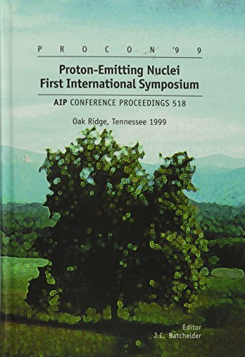 (Proton-Emitting Nuclei: PROCON '99 - First International Symposium, Oak Ridge, TN 7-9 October 1999 (AIP Conference Proceedings))