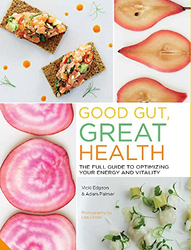 Good Gut, Great Health: The full guide to optimizing your energy and vitality