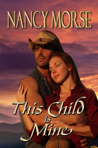 Book: This Child Is Mine by Nancy Morse
