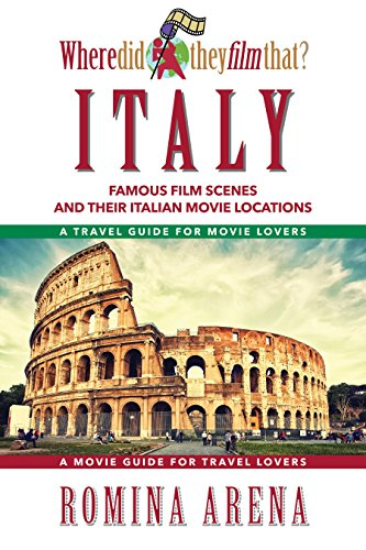 Where Did They Film That? Italy: Famous Film Scenes and Their Italian Locations (Film They Where Did)