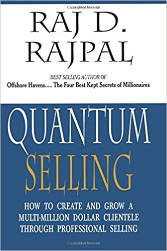 7d1feda7c6a Buy Quantum Selling  How to Create and Grow a Multi-Million dollar  clientele through Professional Selling Book Online at Low Prices in India