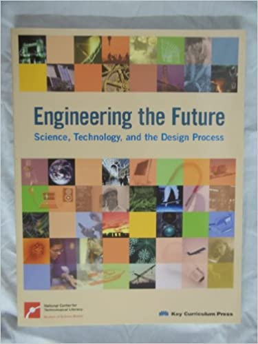 and the Design Process Engineering the Future Technology Science