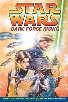 an analysis of star wars dark force rising by timothy zahn Star wars: the thrawn trilogy: dark force rising timothy zahn, author bantam  books $185 (376p) isbn 978-0-553-08574-7.