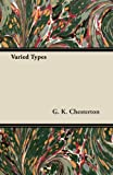 Varied Types, G.K. Chesterton, 1447467647