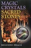 Magic Crystals, Sacred Stones, Melusine Draco, 1780991371