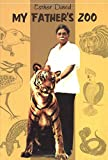 My Father's Zoo