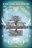 """The Vanishing Season"" av Jodi Lynn Anderson"