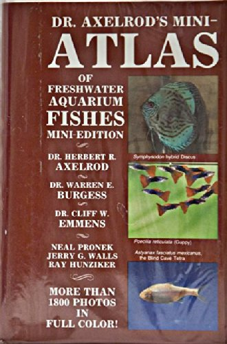 Dr. Axelrod's Mini-Atlas of Freshman Aquarium Fishes Mini-Edition