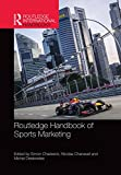 Routledge Handbook of Sports Marketing (Routledge International Handbooks)