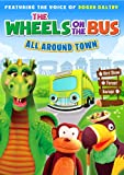 The Wheels on the Bus: All Around Town