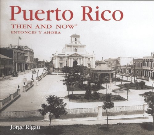 Read Online Puerto Rico Then and Now (Then & Now Thunder Bay) PDF