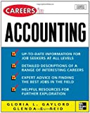 Careers in Accounting, Gloria L. Gaylord and Glenda E. Ried, 0071458735