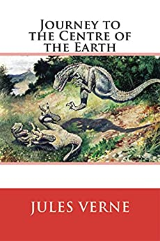 Journey to the Centre of the Earth by [Jules Verne]