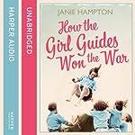 How the Girl Guides Won the War | Janie Hampton